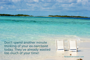 Don't spend another minute thinking of your ex-narcissist. They've already wasted enough of your time!