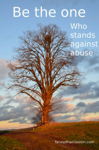 Be the one who stands against abuse.